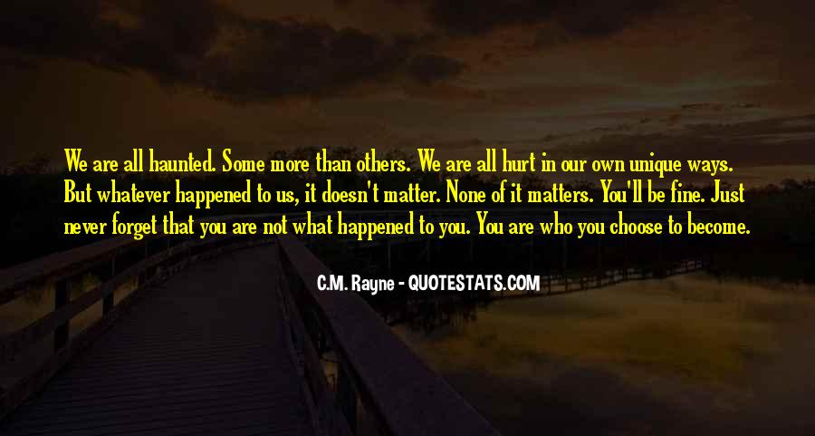 Quotes About What Happened To Us #262929
