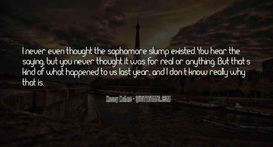 Quotes About What Happened To Us #312380