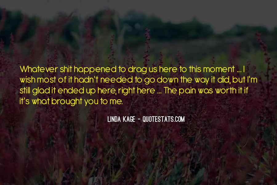 Quotes About What Happened To Us #432893