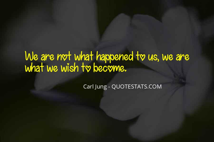 Quotes About What Happened To Us #582681