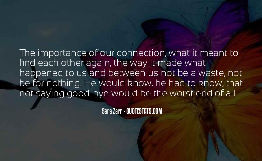 Quotes About What Happened To Us #635638