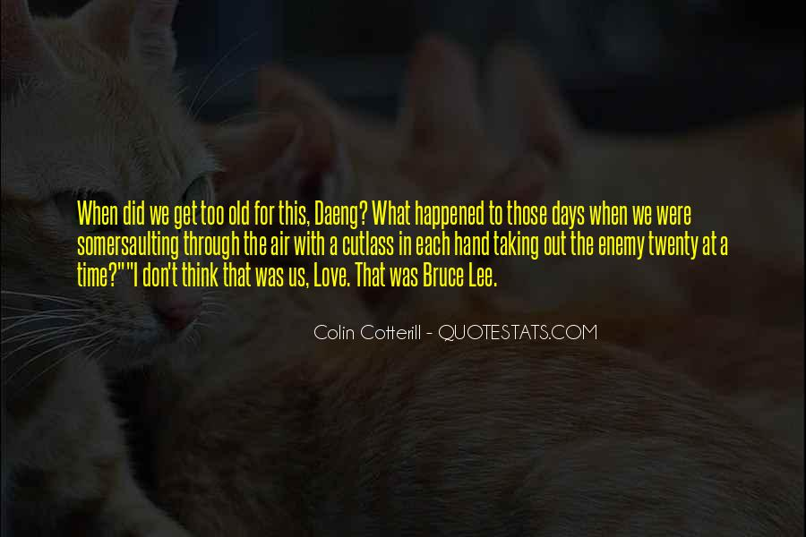 Quotes About What Happened To Us #821631