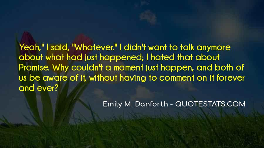 Quotes About What Happened To Us #886161