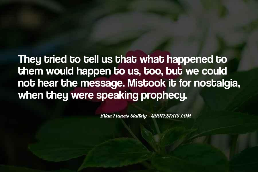 Quotes About What Happened To Us #906446