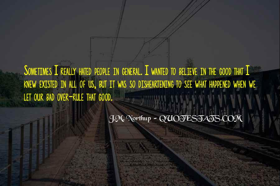 Quotes About What Happened To Us #907445