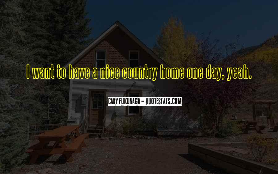 Quotes About Country Home #163876