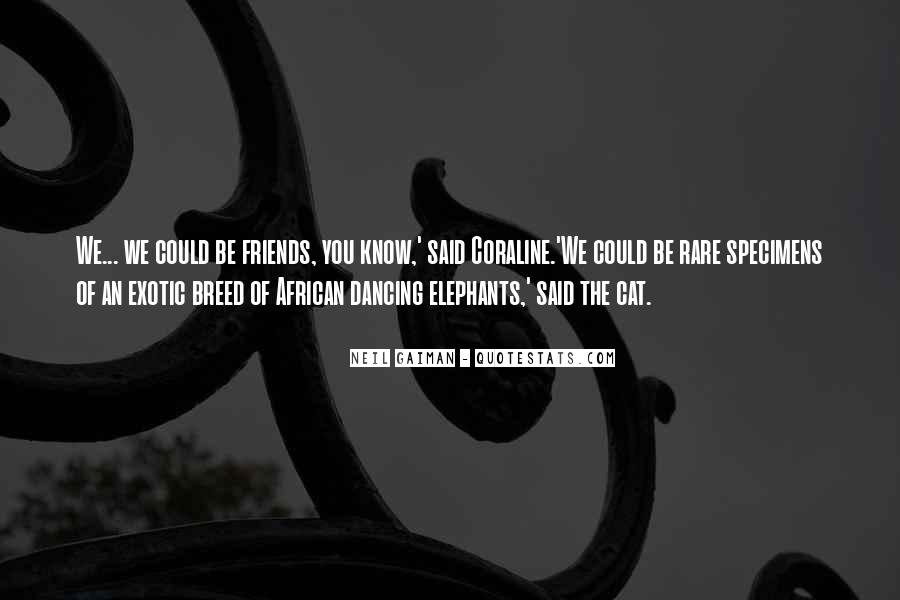 Quotes About African Elephants #1756571
