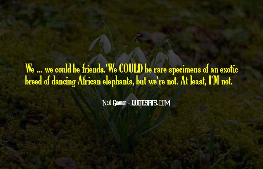 Quotes About African Elephants #397002