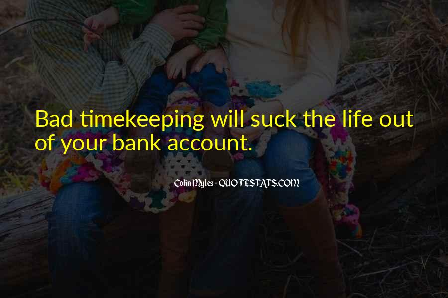 Quotes About Bad Time Management #410811
