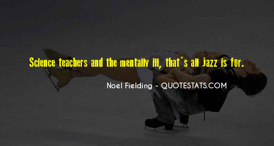 Quotes About Science Teachers #83247