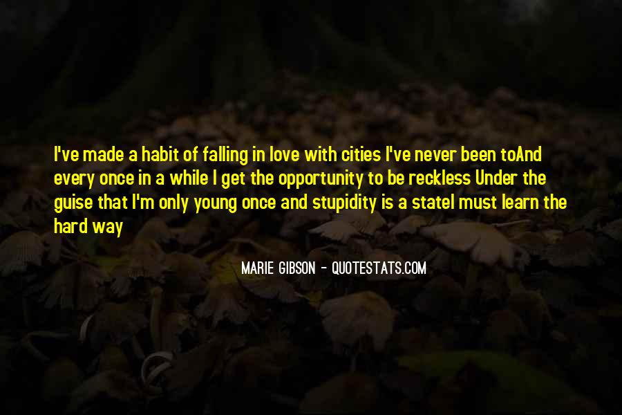 Quotes About Young Reckless #262824