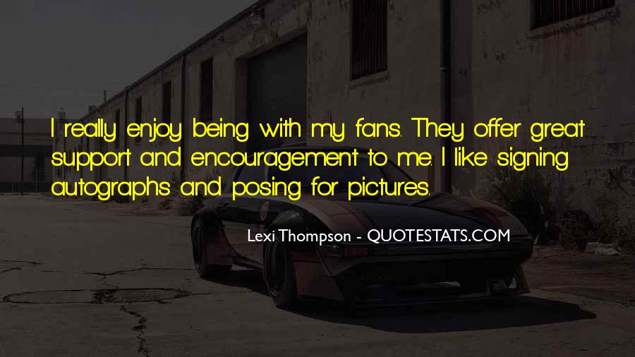 Quotes About Signing #220785