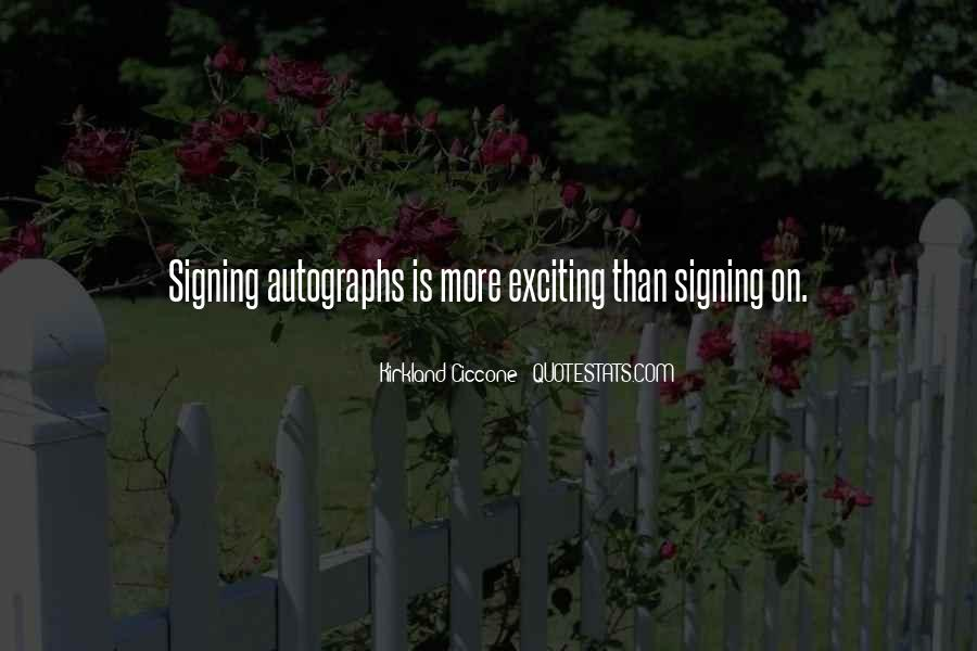 Quotes About Signing #342240