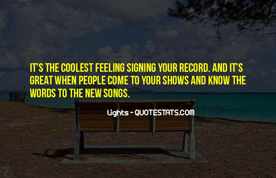 Quotes About Signing #64581