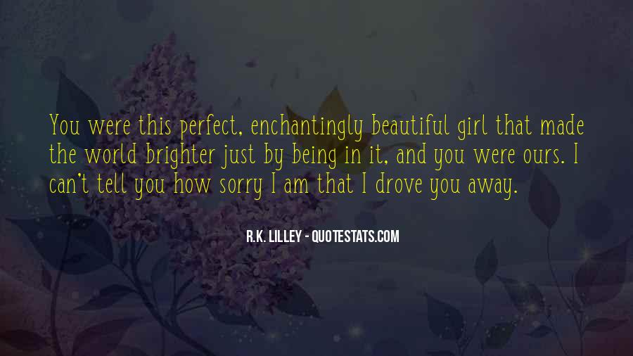 Quotes About That Perfect Girl #1228130