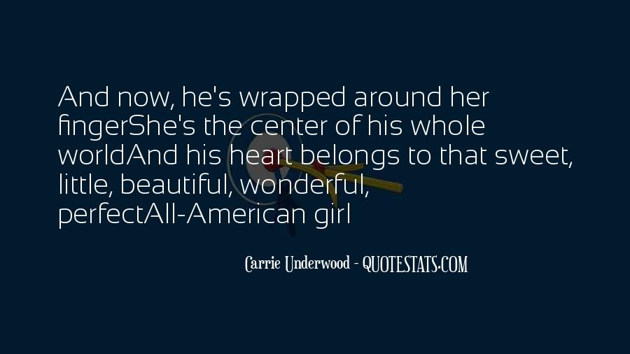 Quotes About That Perfect Girl #1351029