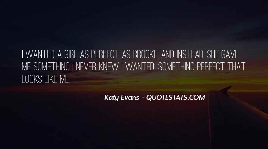 Quotes About That Perfect Girl #1844655