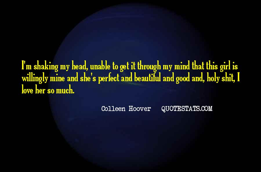 Quotes About That Perfect Girl #1848004