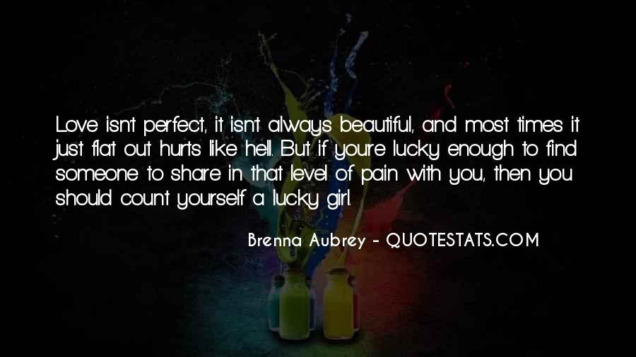 Quotes About That Perfect Girl #774793