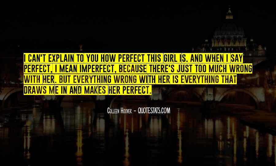 Quotes About That Perfect Girl #815964