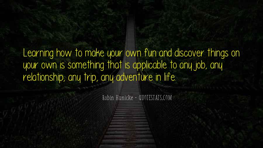 Quotes About Adventure And Fun #1078462