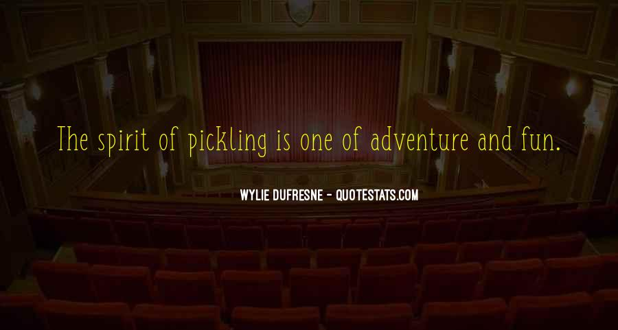 Quotes About Adventure And Fun #1107438