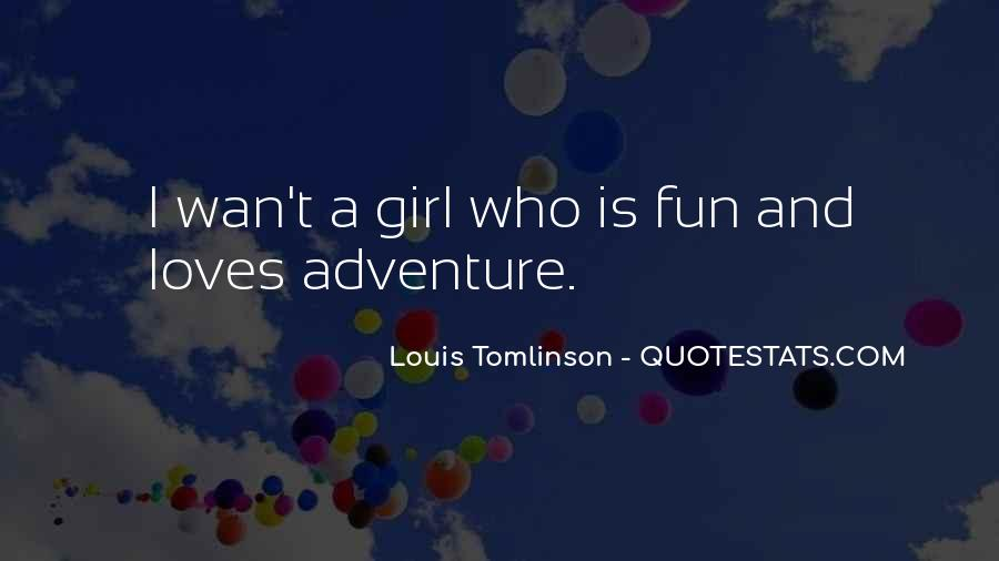 Quotes About Adventure And Fun #1224669