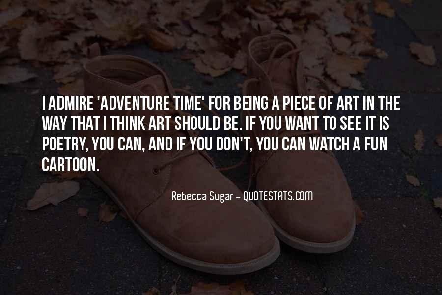 Quotes About Adventure And Fun #1304199