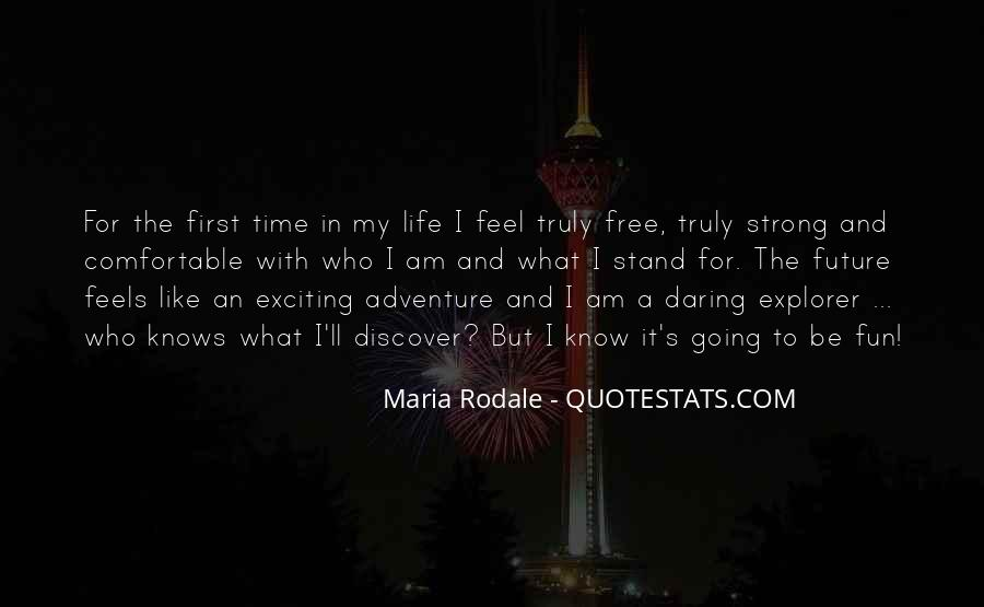 Quotes About Adventure And Fun #1364181
