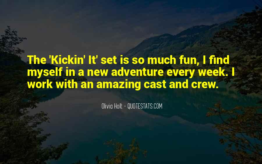 Quotes About Adventure And Fun #1455510