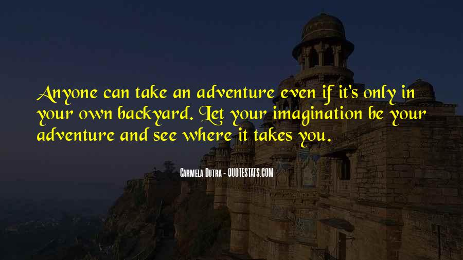 Quotes About Adventure And Fun #1629688
