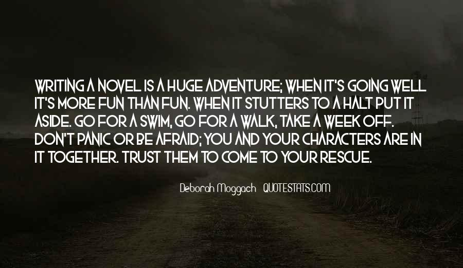 Quotes About Adventure And Fun #1734441