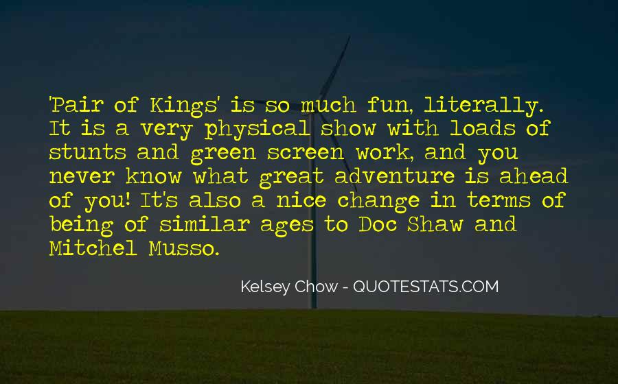 Quotes About Adventure And Fun #1766896