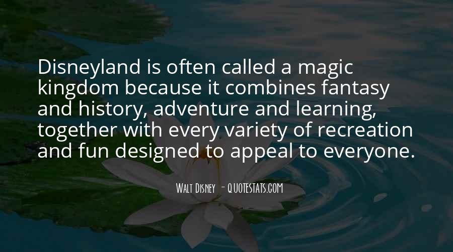 Quotes About Adventure And Fun #1854735