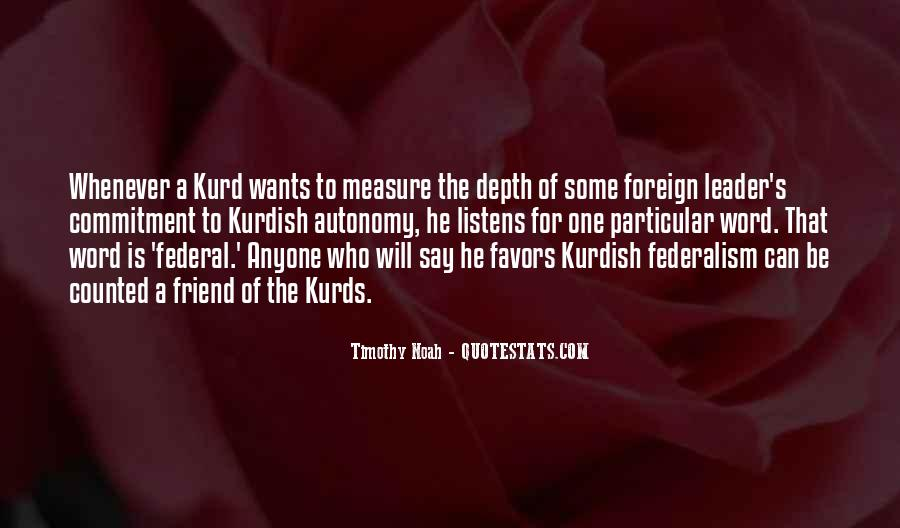 Quotes About The Kurds #1463013