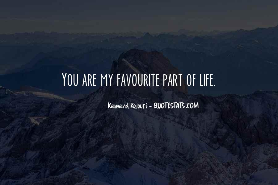 Quotes About You Are Part Of My Life #1828816