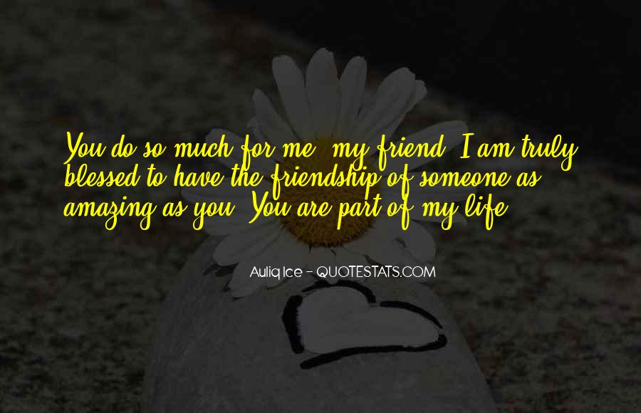 Quotes About You Are Part Of My Life #865539