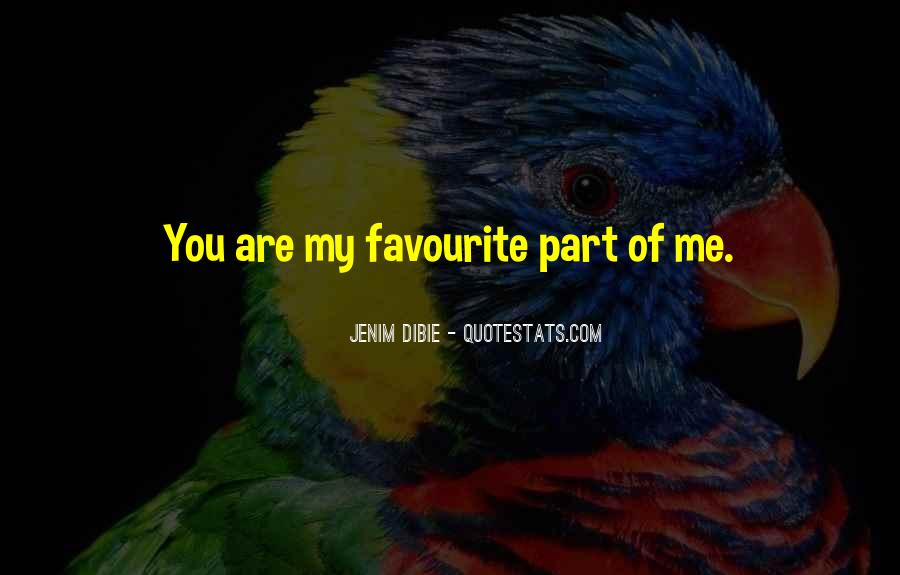 Quotes About You Are Part Of My Life #866587