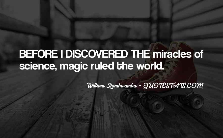 Quotes About Science And Miracles #117569