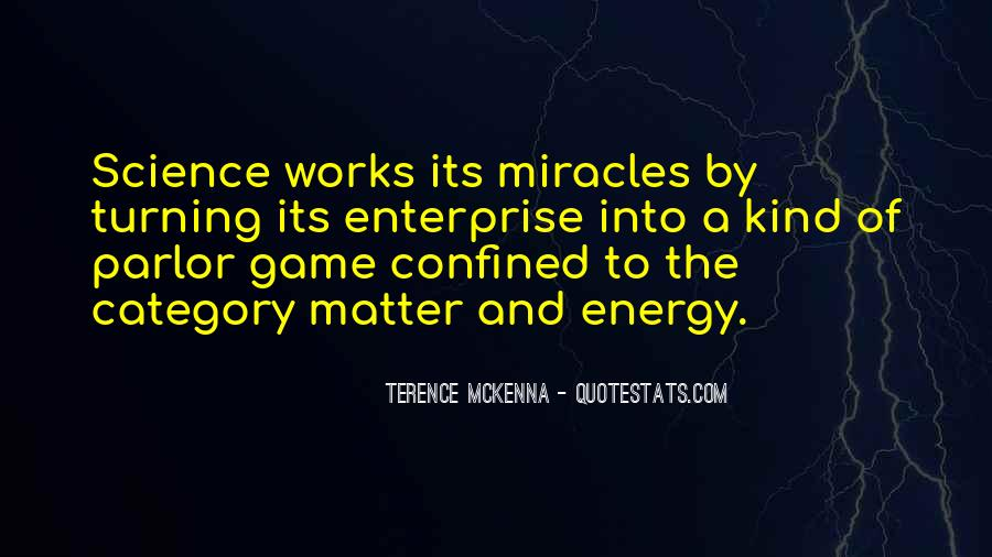 Quotes About Science And Miracles #1606522
