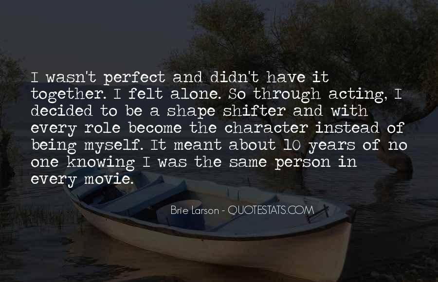 Quotes About It Being Meant To Be #991073