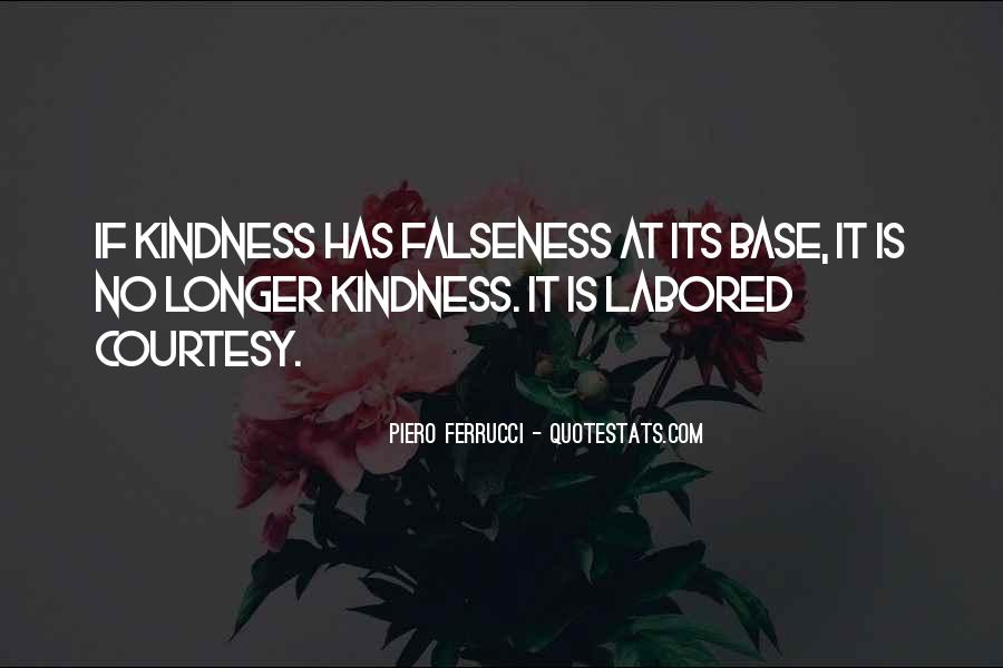 Quotes About Falseness #1374137