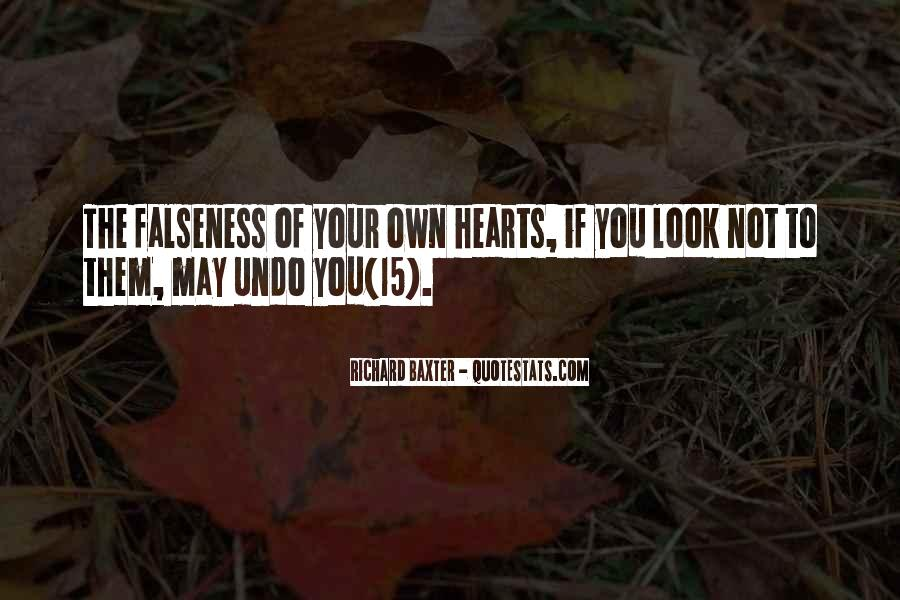 Quotes About Falseness #1392295