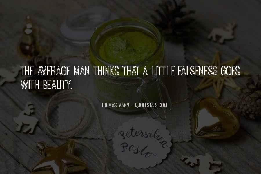 Quotes About Falseness #199143