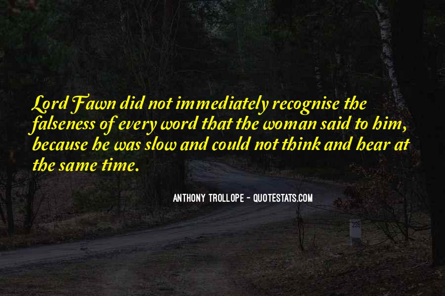 Quotes About Falseness #904220