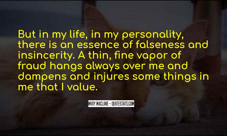 Quotes About Falseness #923552