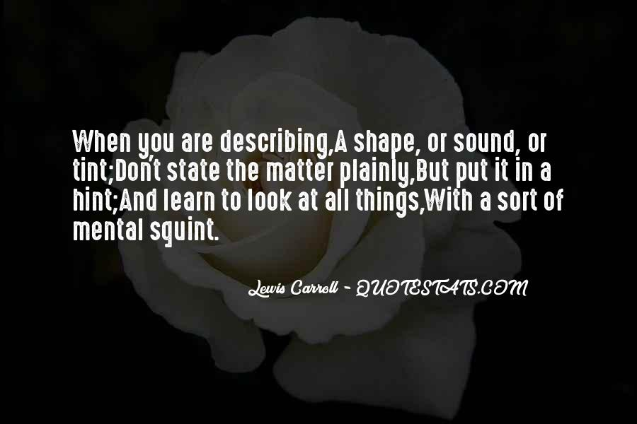Quotes About Describing Things #651019