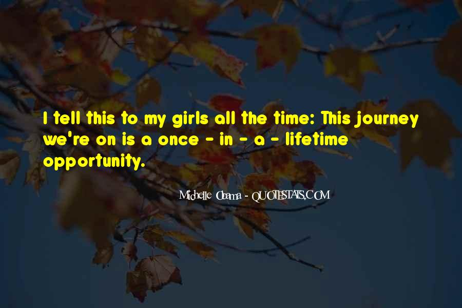 Quotes About Once In A Lifetime Opportunity #283029