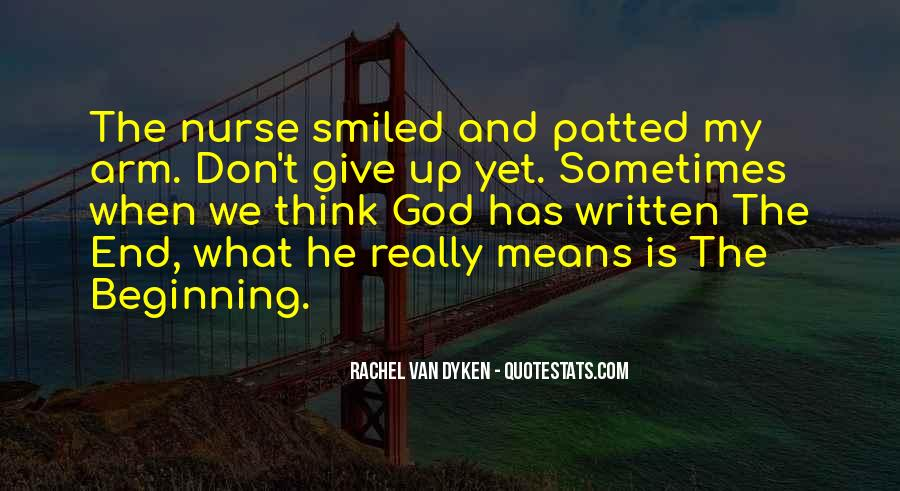 Quotes About What It Means To Be A Nurse #735879