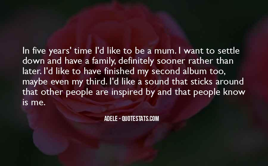 Quotes About My Second Family #1210544